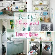 Narrow Laundry Room Ideas Beautifully Organized Small Laundry Rooms The Happy Housie