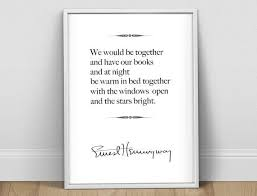 Hemingway Quotes On Love Simple Ernest Hemingway Love Quote Print Hemingway Poster Literary Quote