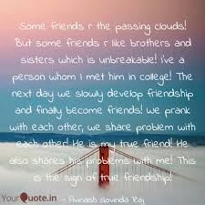 Quotes For Friends New Some Friends R The Passin Quotes Writings By Avinash Govinda