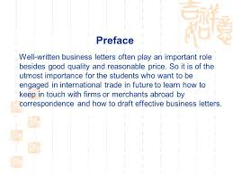 How To Draft A Business Letter Preface Well Written Business Letters Often Play An Important Role
