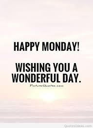 Monday Morning Quotes Simple Happy Monday Happy Monday Morning Cards Quotes Sayings