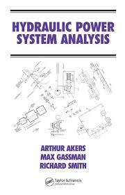 Hydraulic Power System Analysis Crc Press Book