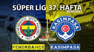 FENERBAHÇE - KASIMPAŞA ( Süper Lig 37. Hafta Maçı ) / FIFA 21 - PES 2021 -  YouTube