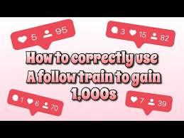 Gain 1 000s Using Follow Train On Instagram