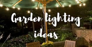 Garden lighting design Creative Garden Lighting Ideas Blog Form Tv Gardener Katie Rushworth Katie Rushworth Lighting Design For All Gardens Katie Rushworth