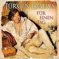 Bildergebnis f?r Album J?rgen Drews F?r Einen Tag