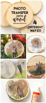 how to transfer photos on wood 4 diffe ways