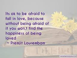 Scared To Fall In Love Quotes Magnificent Quotes About Being Afraid To Fall In Love Top 48 Being Afraid To