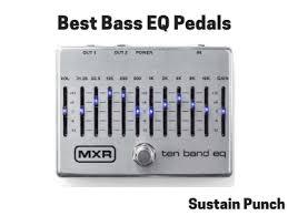 Bass Eq Pedals 6 Best Equalizer Pedals For Bass Guitar