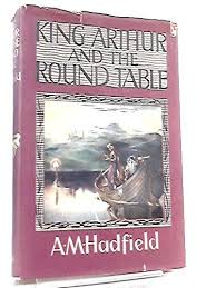 9780460050234 king arthur and the round table children s ilrated classics