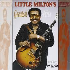 LITTLE MILTON - Little Milton - Greatest Hits - Amazon.com Music