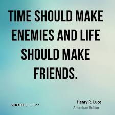 Quotes About Time New Henry R Luce Quotes QuoteHD