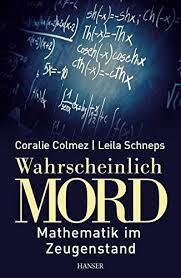 Amazon.fr - Colmez, C: Wahrscheinlich Mord - Colmez, Coralie, Schneps, Leila,  Fritz, Klaus - Livres