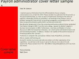 Payroll Administrator Cover Letter Payroll Administrator Cover Letter