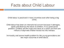child labour essay 4 facts about child labour child