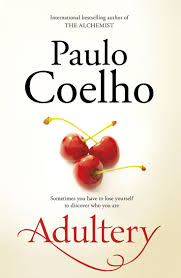 17 best ideas about paulo coelho books the paulo coelho s fantasy novel adultery is about a successful 30 something wife and mother who