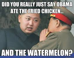 obama fried chicken watermelon. Plain Fried Did You Really Just Say Obama Ate The Fried Chicken And Watermelon Throughout Obama Fried Chicken Watermelon N