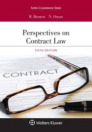 Legal Contract Impressive Perspectives On Contract Law Fifth Edition Barnett Oman