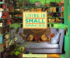 Living in Small Spaces: Mack, Lorrie: 9781850298007: Amazon.com: Books