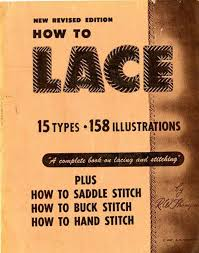 vintage pattern warehouse vintage sewing patterns vintage fashion crafts fashion 1947 how to lace by r w thompson revised 20th edition on leather