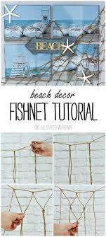 Decorative Fish Netting 17 Best Ideas About Fish Net Decor On Pinterest Beach Room