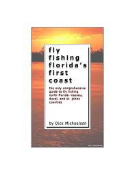 Tide Chart For Mayport Florida Fly Fishing Floridas First Coast By Richard Michaelson Issuu