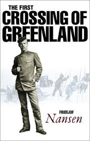 Fridtjof Nansen Quotes Extraordinary The First Crossing Of Greenland By Fridtjof Nansen