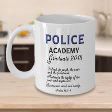 police academy graduate 2018 psalms 82 3 4 gifts graduation gifts for him and her coffee mug gift new police officer police academy graduate 2018 psalms 82