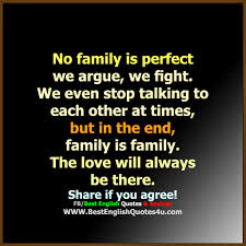 No Family Is Perfect Best English Quotes Sayings