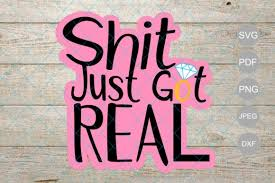 Sht Just Got Real Bachelorette Party Cake Topper Design Graphic By