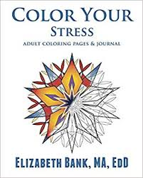 Color Your Stress Adult Coloring Pages Journal Color Your