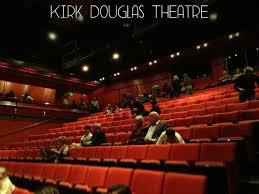 Kirk Douglas Theatre Reviews Culver City California