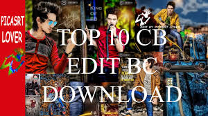 cb edits cb edits background hd cb edits photos