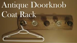 Knob Coat Rack Build A Coat Rack With Old Door Knobs YouTube 10