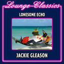 Lounge Classics: Lonesome Echo