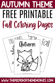 Free fall printable coloring pages are a fun way for kids of all ages to develop creativity, focus, motor skills and color recognition. Free Printable Fall Coloring Pages The Keeper Of The Memories