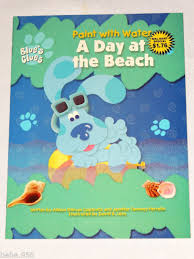 Blues Clues Paint And Water Coloring Book A Day At The Beach Ebay