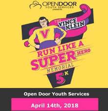 honor his legacy and continue his work for children open door youth services is hosting its second annual vince klein run like a superhero memorial 5k