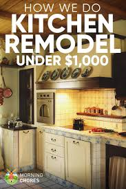 Diy kitchen projects Creative Morningchores Diy Kitchen Remodel Ideas How We Do It For Under 1000