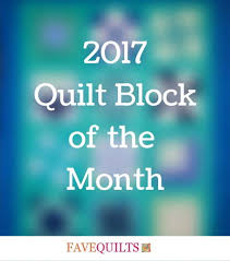 Quilt Block of the Month   FaveQuilts.com & 2017 Quilt Block of the Month Adamdwight.com