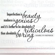 Beauty In Imperfection Quotes Best Of IMPERFECTION IS BEAUTY MARILYN MONROE Quote Vinyl Wall Decal Sticker