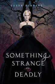 something strange and deadly by susan dennard harper july 2012 book nerdbook 1love