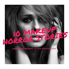 10 makeup artist horror stories