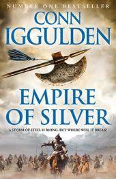 empire of silver conqueror book by conn iggulden book cover description publication history