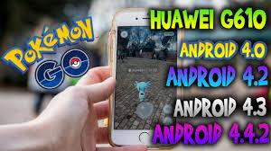 Pokemon Go para Android 4.0 ,4.2 ,4.3y 4.4.2 HUAWEI G610 Nuevo metodo  0.39.0 y 0.49.1 - YouTube