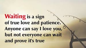 Waiting For Love Quotes Mesmerizing Waiting For You Quotes Waiting Is A Sign Of True Love And Patience