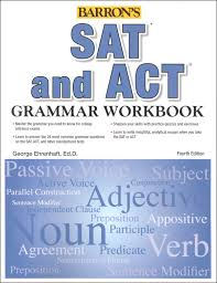 barron s sat and act grammar workbook fourth edition  barron s sat and act grammar workbook fourth edition main photo cover