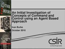 PPT - An Initial Investigation of Concepts of Command and Control using an  Agent Based Approach PowerPoint Presentation - ID:4528401
