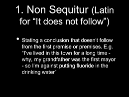 logical fallacies non sequitur latin for ldquo it does not follow logical fallacies 2 1