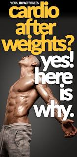 recent stus show that doing weights with cardio lifies that fat loss effects of your cardio cardio weightlifting weight workouts